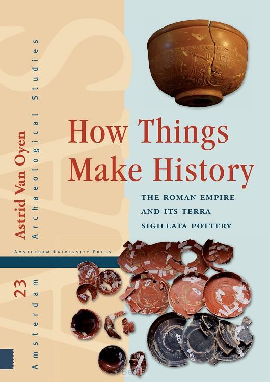 How Things Make History