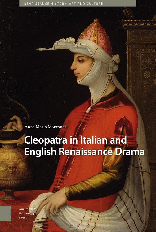 Cleopatra in Italian and English Renaissance Drama