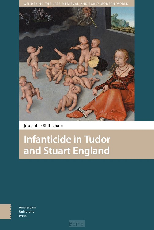 Infanticide in Tudor and Stuart England