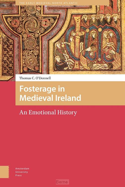 Fosterage in Medieval Ireland
