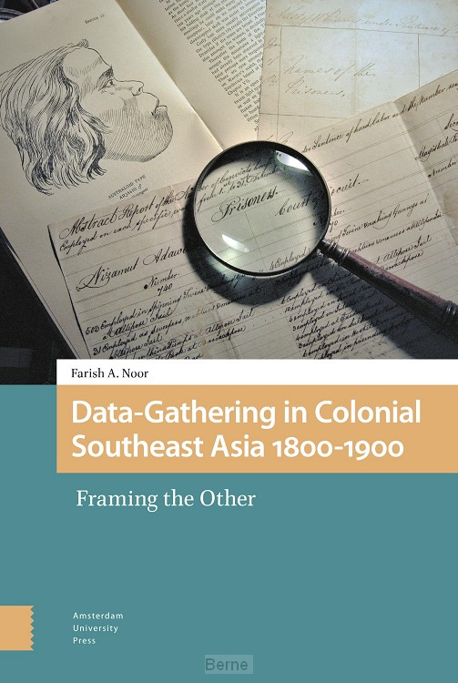 Data-Gathering in Colonial Southeast Asia 1800-1900