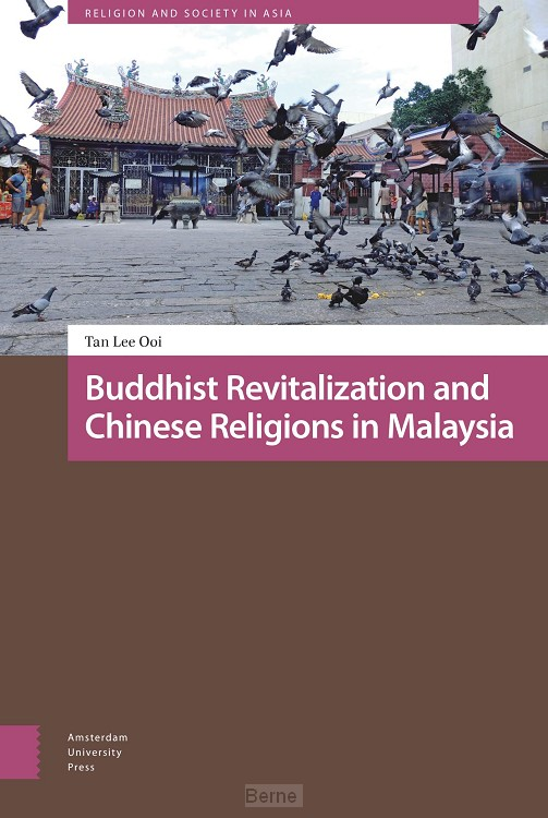 Buddhist Revitalization and Chinese Religions in Malaysia