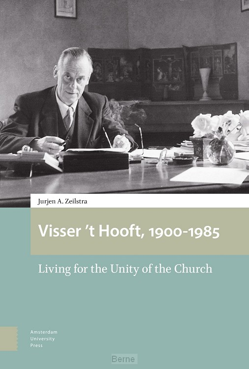 Visser 't Hooft, 1900-1985