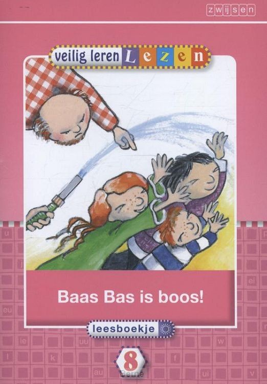 Veilig leren lezen / Kern 8 Baas Bas is boos!