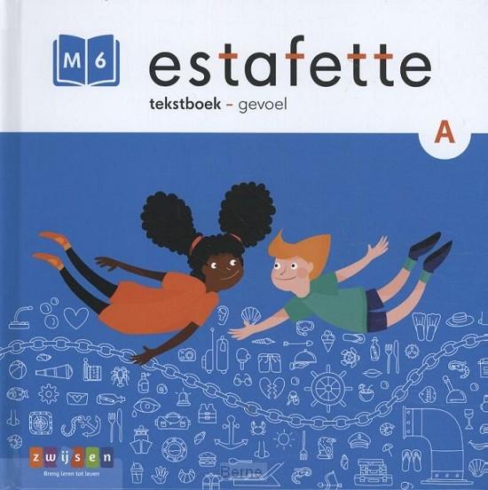 gevoel m6-a / Estafette / Tekstboek