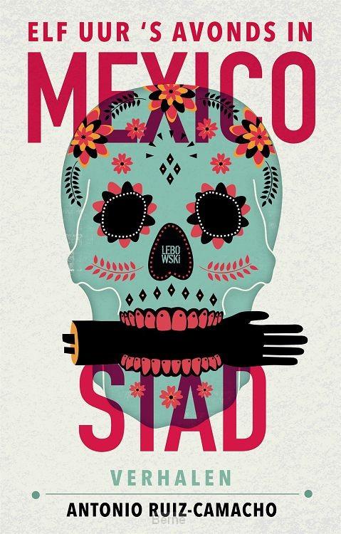 Elf uur 's avonds in Mexico-Stad