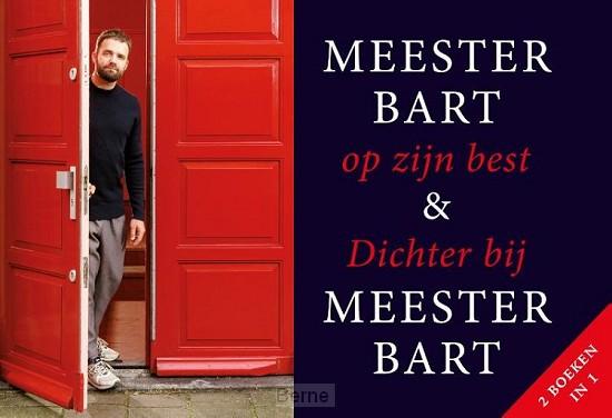Meester Bart op zijn best + Dichter bij Meester Bart