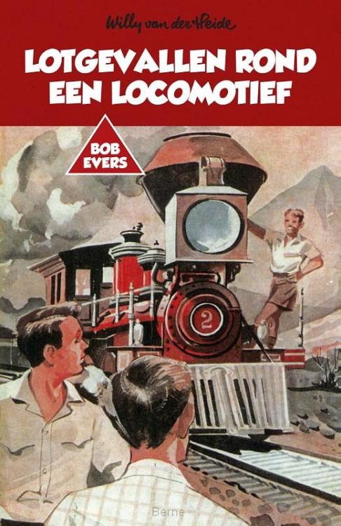 Lotgevallen rond een locomotief