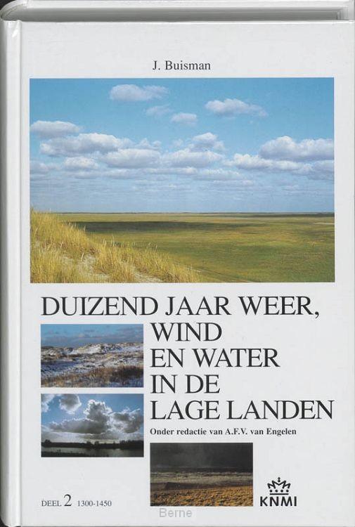 Duizend jaar weer, wind en water in de Lage Landen / 2 1300-1450