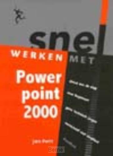Snel werken met Powerpoint 2000