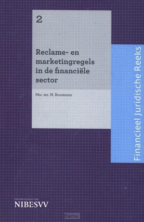 2 / Reclame- en marketingregels in de financiële sector / Financieel Juridische Reeks