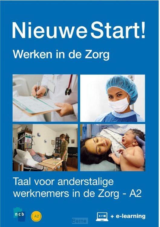 Nieuwe Start! Werken in de Zorg / A2