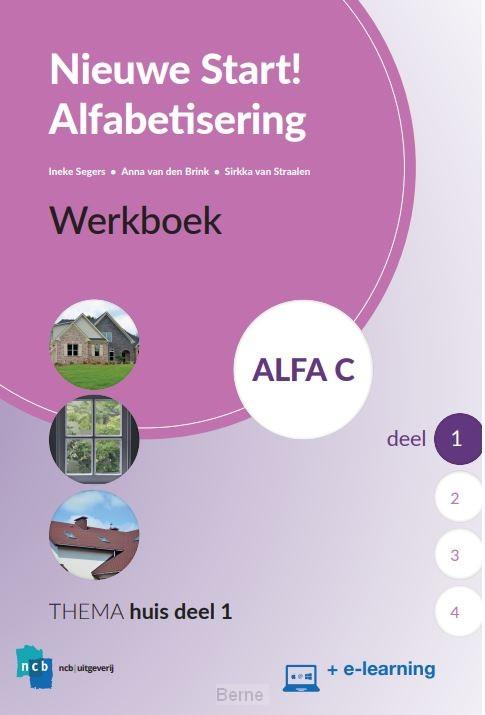 Nieuwe Start Alfabetisering Werkboek Alfa C Deel 1 + E-learning