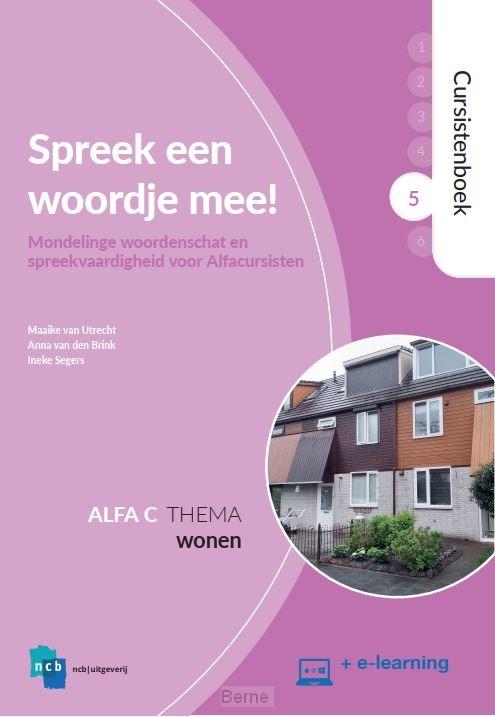 Alfa C 5 Wonen / Spreek een woordje mee! / Cursistenboek