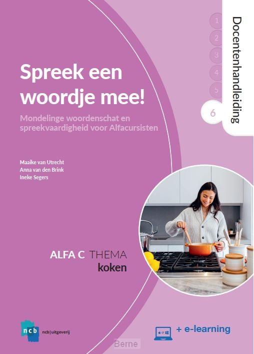 Alfa C 6 Koken / Spreek een woordje mee! / Docentenhandleiding