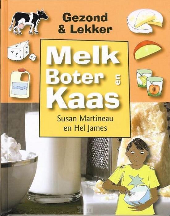 Melk, boter en kaas