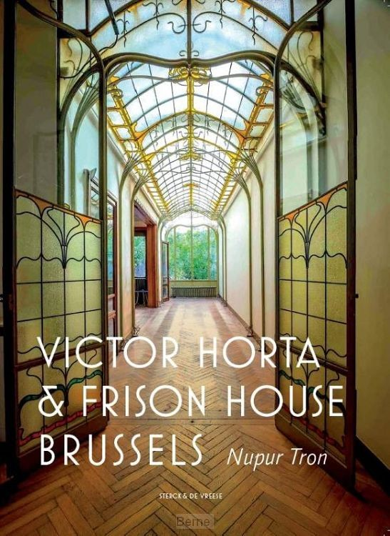Victor Horta and the Frison House in Brussels