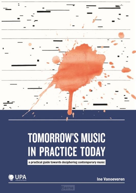 Tomorrow's music in practice today