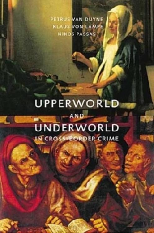 Upperworld and underworld in cross-border crime