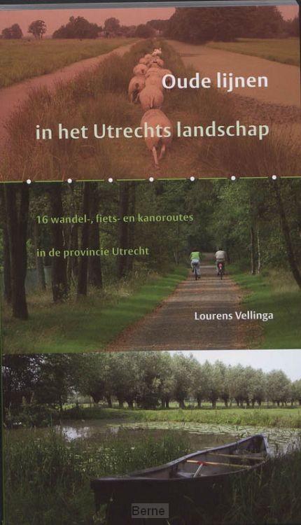 Oude lijnen in het Utrechts Landschap