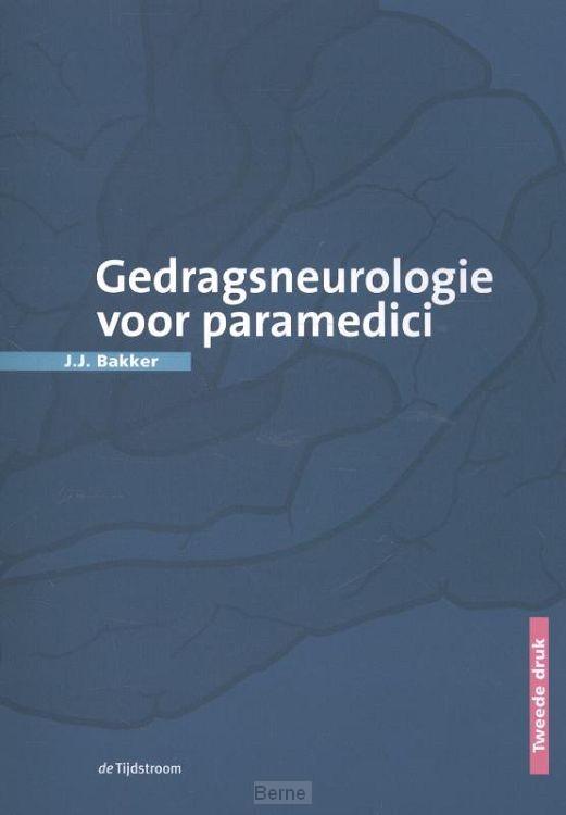 Gedragsneurologie voor paramedici