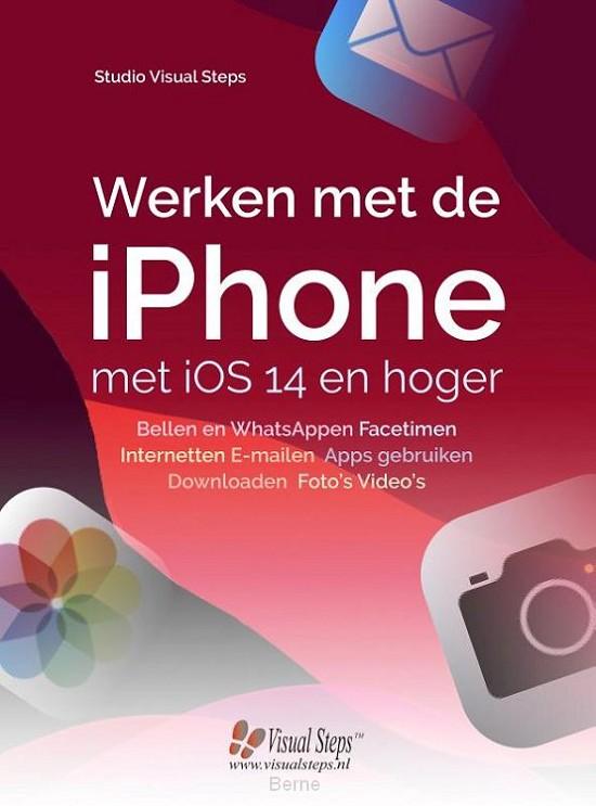 Werken met de iPhone met iOS14 en hoger