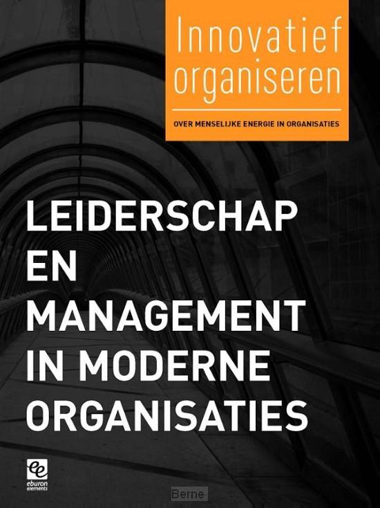 Leiderschap en management in moderne organisaties