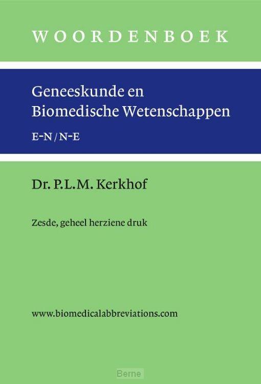 Woordenboek geneeskunde en biomedische wetenschappen, zesde en geheel herziene druk