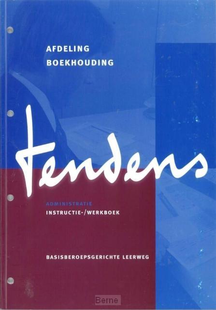 Tendens administratie / Afdeling boekhouding / Instructie-/werkboek