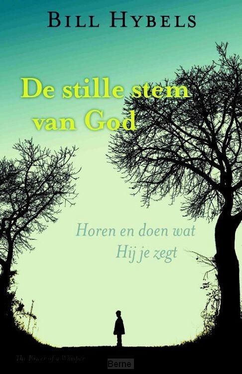 De Stille stem van God