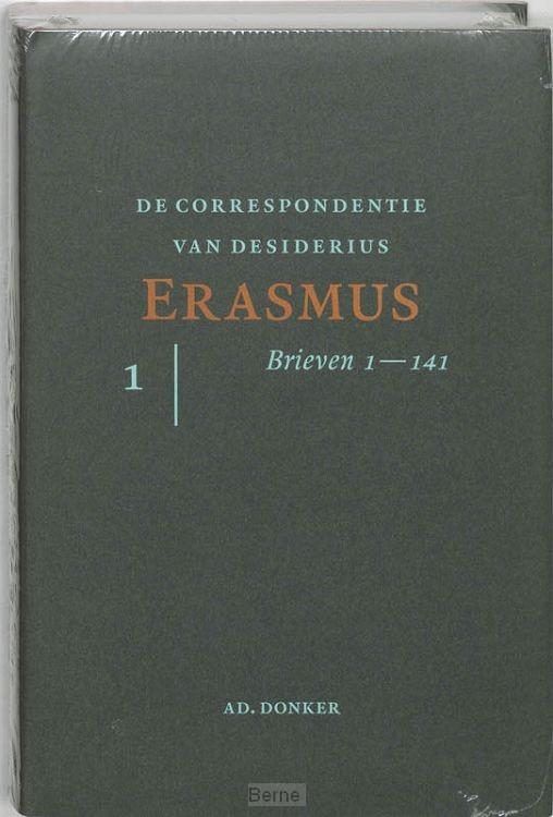 De correspondentie van Desiderius Erasmus / De brieven 1-141