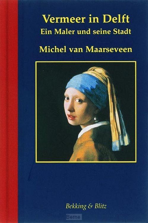 Vermeer in Delft / Duitse ed