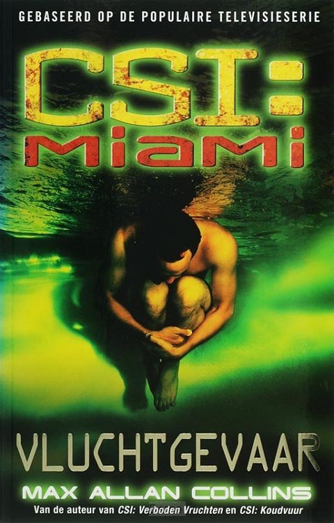 CSI : Miami : Vluchtgevaar