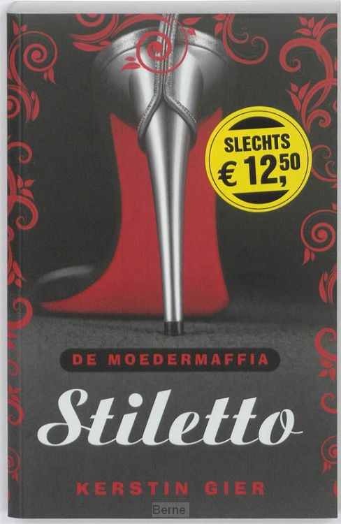 De moedermaffia / Stiletto