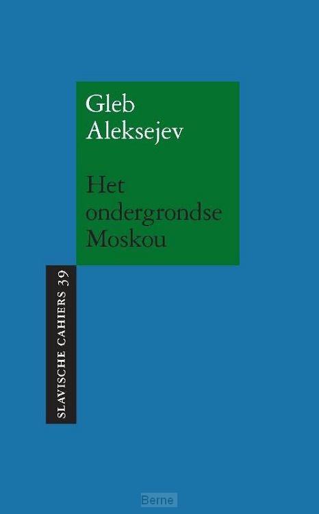 Het ondergrondse Moskou