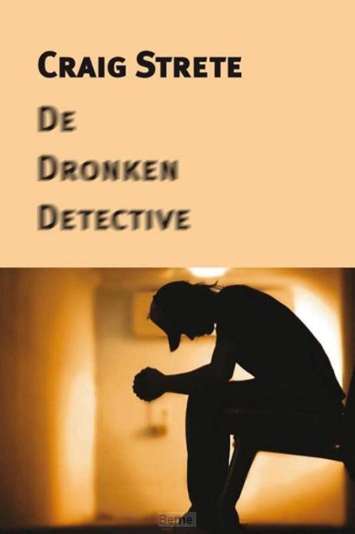 De dronken detective