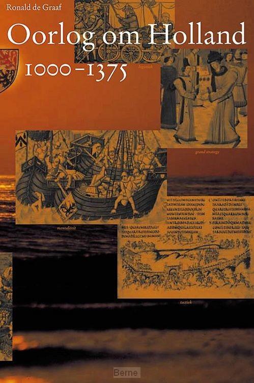 Oorlog om Holland / 1000-1375