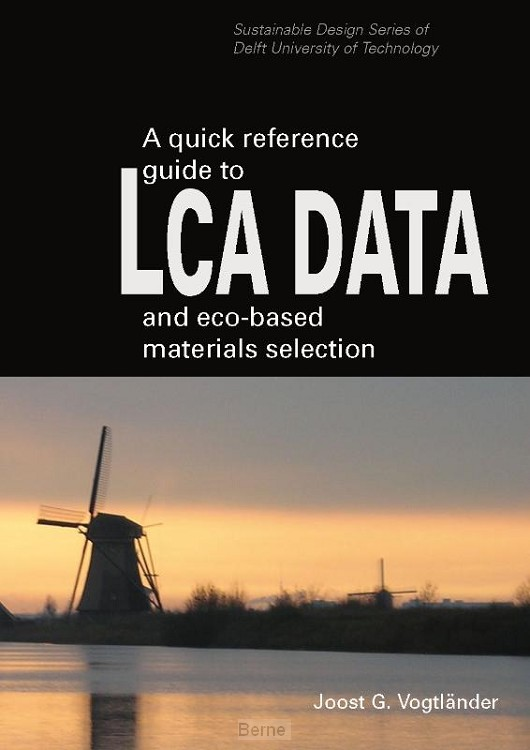 A quick reference guide to LCA DATA and eco-based materials selection