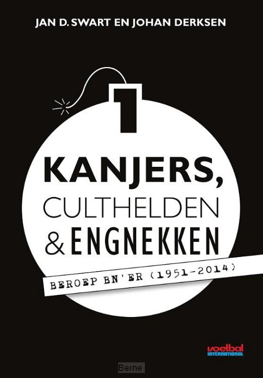 Kanjers, culthelden en engnekken / 1