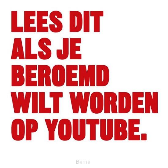 Lees dit als je beroemd wilt worden op youtube.