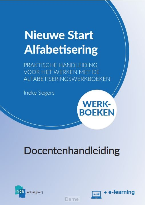 Docentenhandleiding Nieuwe Start! Alfabetisering Werkboeken + e-learning