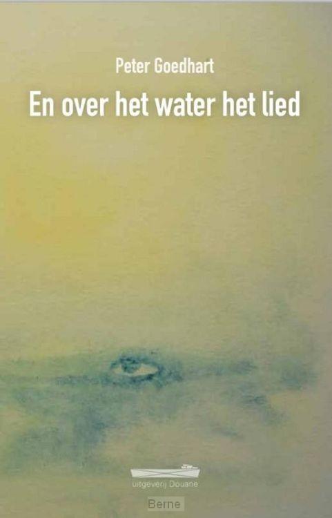 En over het water het lied