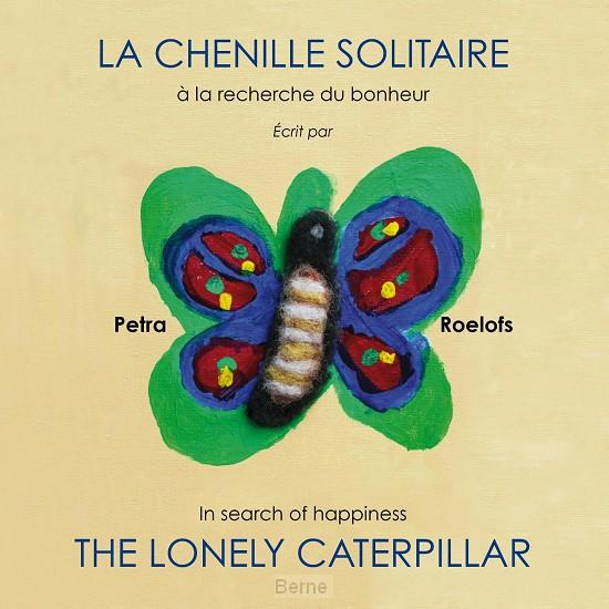 La chenille solitaire / The lonely caterpillar