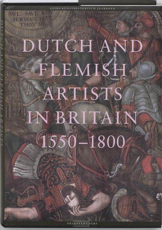 Dutch and Flemisch artists in Britain 1550-1750