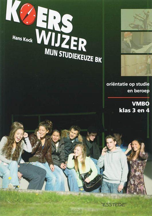 Vmbo klas 3 en 4 / Koerswijzer / mijn studiekeuze BK
