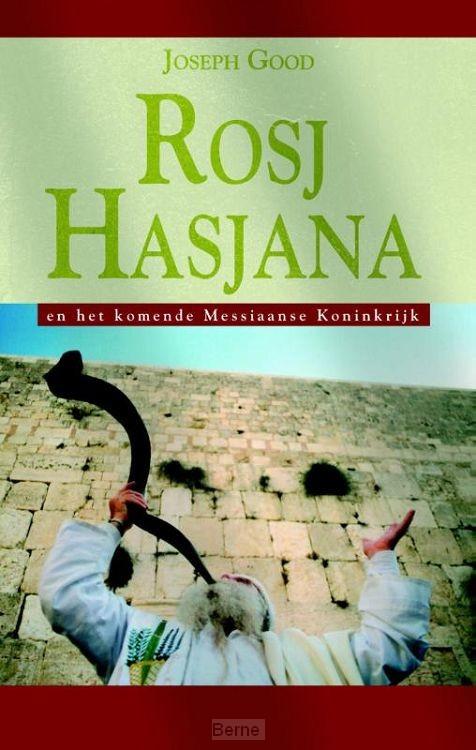 Rosj Hasjana en het komende Messiaanse Rijk