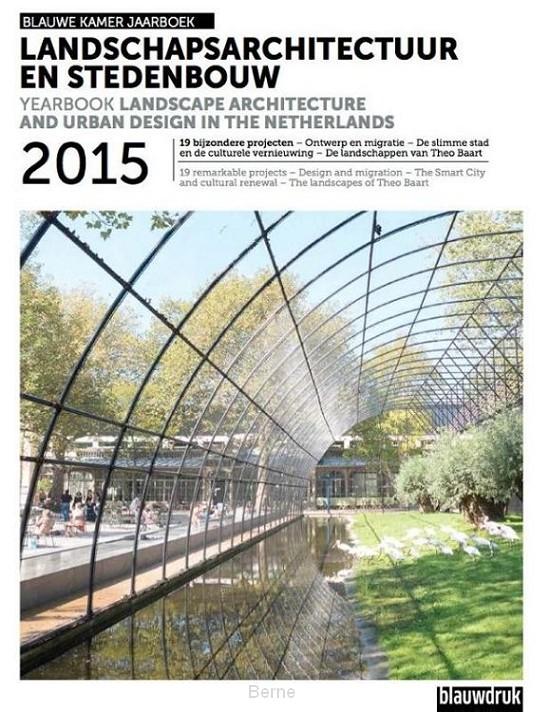 Landschapsarchitectuur en stedenbouw / 2015