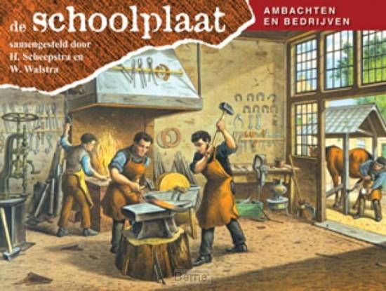 De Schoolplaat / Ambachten en Bedrijven