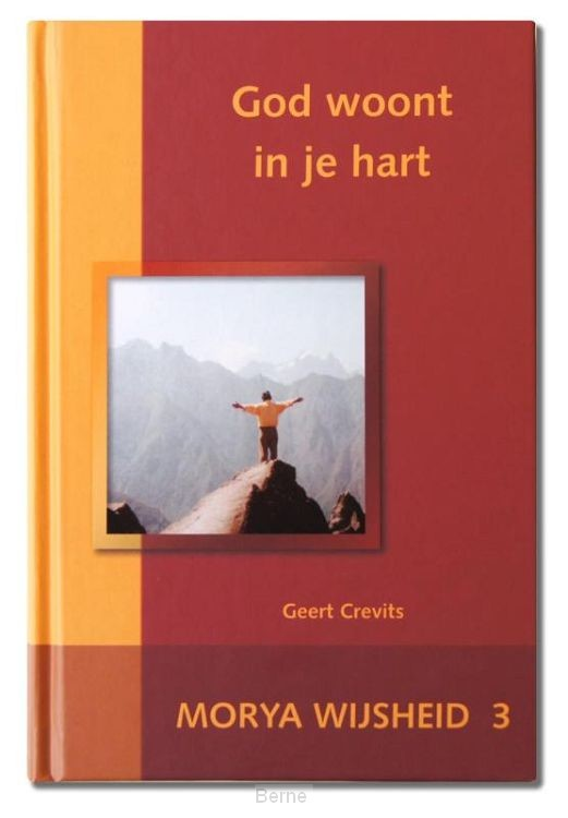 God woont in je hart