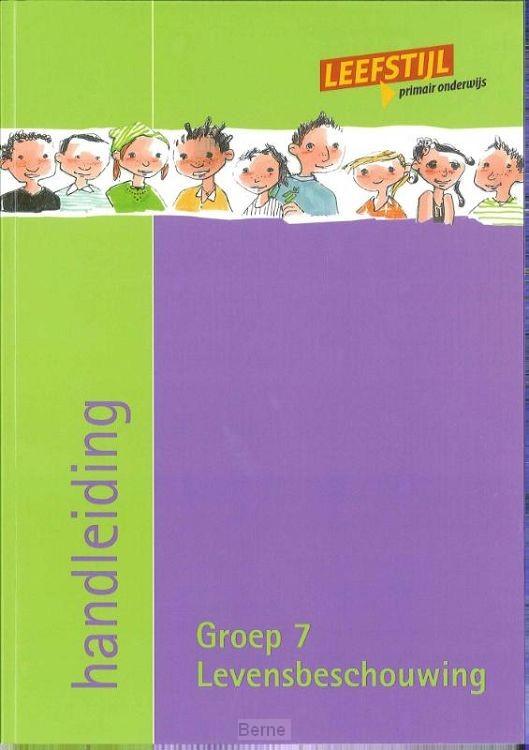 Groep 7 / Leefstijl en levensbeschouwelijk / Handleiding